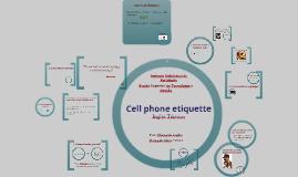 Cell phone etiquettes