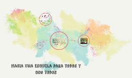 Copy of Hacia una escuela para todos