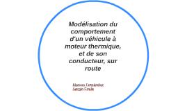 Modélisation du comportement d'un véhicule à moteur thermiqu