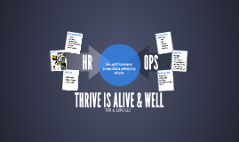 THRIVE IS ALIVE & WELL