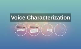 voice characterization