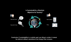 Is sustainability a realistic objective for society?  By Julian Manguinao