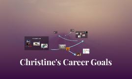 Christine's Career Goals