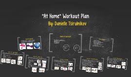 """At Home"" Workout Plan"