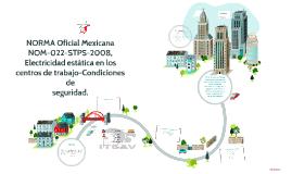 Copy of NORMA Oficial Mexicana NOM-022-STPS-2008, Electricidad estát