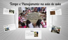 Copy of Copy of Copy of Tempo e Planejamento na sala de aula