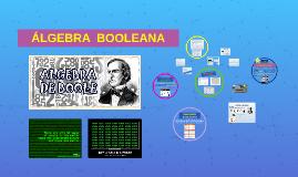 >> ÁLGEBRA BOOLEANA