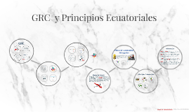 GRC  y Principios Ecuatoriales