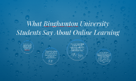 What Binghamton Students Say About Online Learning
