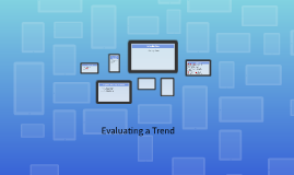 Evaluating a Trend