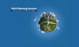 2014 PLANNING SESSION