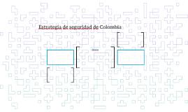 Estrategia de seguridad de Colombia
