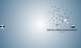 SOCIAL MEDIA AMBASSADORS