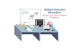 Copy of Multiple Response Strategies