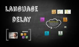 language delay- lg acquisition
