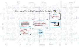 Recursos Tecnológicos na Sala de Aula - 2º Edição
