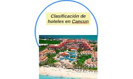 Clasificación de hoteles en Cancun
