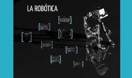 Copy of LA ROBOTICA