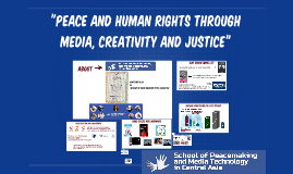 Copy of Peace and Human Rights Througth Media, Creativity and Jusice