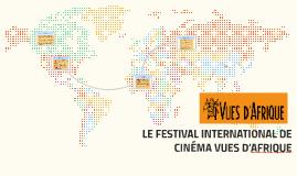 LE FESTIVAL INTERNATIONAL DE CINÉMA VUES D'AFRIQUE