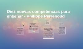 Diez nuevas competencias para enseñar - Philippe Perrenoud