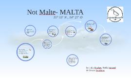 Not Malte- MALTA