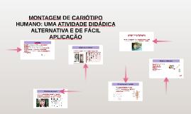 Copy of MONTAGEM DE CARIÓTIPO HUMANO: UMA ATIVIDADE DIDÁDICA ALTERNA