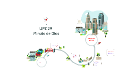 Copy of UPZ Minuto de Dios