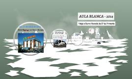 Copy of AULA BLANCA - 2014