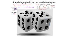 La pédagogie du jeu en mathématiques