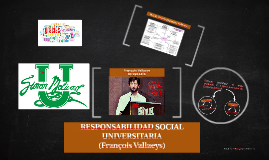 Copy of RESPONSABILIDAD SOCIAL UNIVERSITARIA