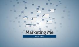 Marketing Me