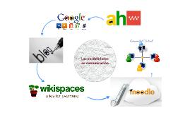 Posibilidades de comunicación en la red