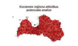 Kurzemes reģiona attīstības potenciālā analīze