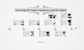Native Americans, oil culture