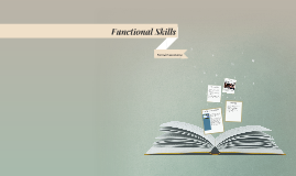 Copy of Functional Skills: Level 2 Presentation