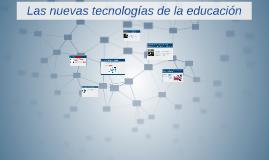 Las nuevas tecnologias de la educacion