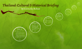 Thailand: Cultural & Historical Briefing