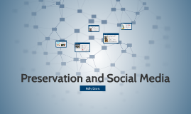 Preservation and Social Media