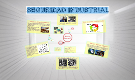 Copy of SEGURIDAD INDUSTRIAL
