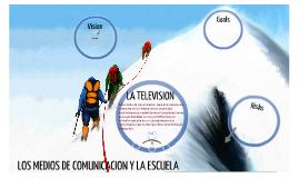 LOS MEDIOS DE COMUNICACION Y LA SOCIEDAD EDUCADORA