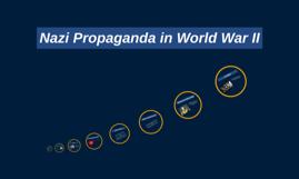 Nazi Propaganda in World War II