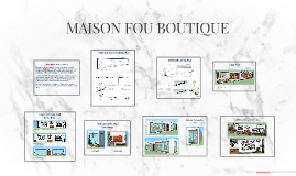 MAISON FOU Boutique