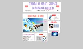 TENDENCIAS DEL INTERNET Y SU IMPACTO EN LA CARRERA DE ENFERM