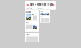 2016 + 2017 FOOD TRENDS