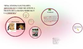"""Copy of """"RESCATANDO LOS VALORES ARTISTICOS Y COMUNICATIVOS A TRAVES"""