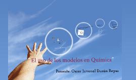 Uso de Modelos en Química