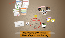 New Ways of Working - New Ways of Monitoring