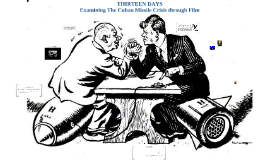 Copy of Cuban Missile Crisis