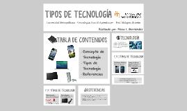 TIPOS DE TECNOLOGÍA
